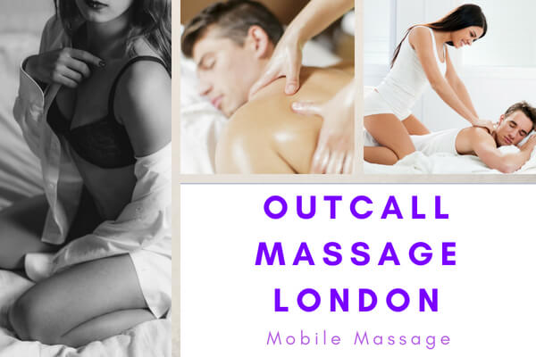 Outcall Massage in London